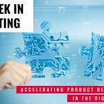 This Week In Consulting: Accelerating Product Development in the Digital Age