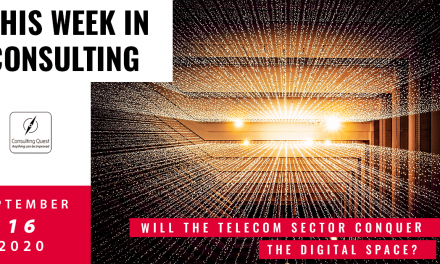 This Week In Consulting: Will the Telecom sector conquer the digital space?