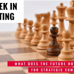 This Week In Consulting: What does the future hold for Strategic Communications?