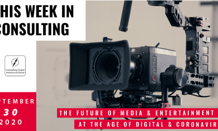 This Week In Consulting: The future of Media & Entertainment at the age of digital & coronavirus