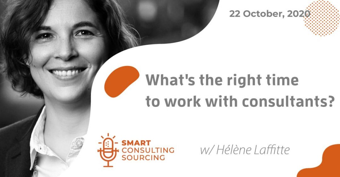Podcast | What's the right time to work with consultants