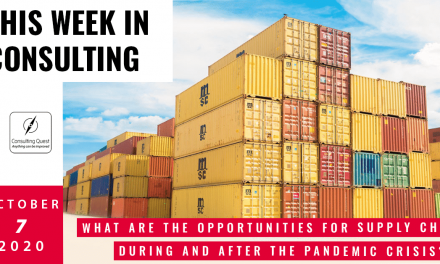 This Week In Consulting: What are the opportunities for Supply Chain during and after the pandemic crisis?