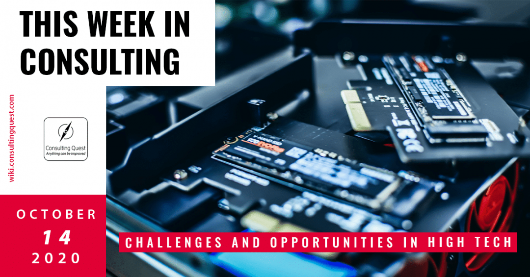 This Week In Consulting: Challenges and opportunities in High Tech