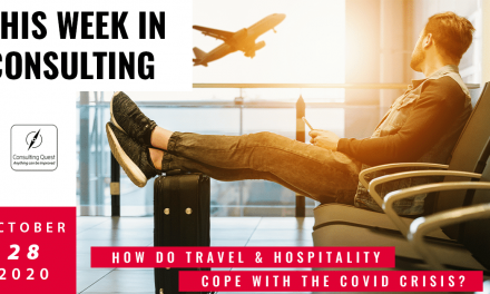 This Week In Consulting: How do Travel & Hospitality cope with the Covid crisis?