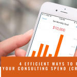 4 efficient ways to reduce your consulting spend (crisis or not)