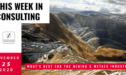 This Week In Consulting: What's next for the Mining & Metals Industry?