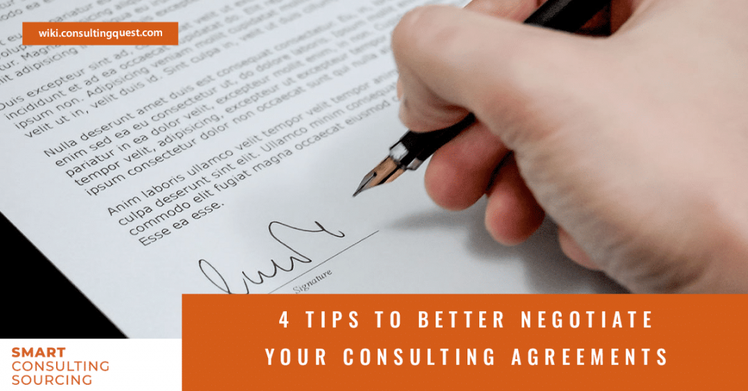 4 tips to better negotiate your consulting agreements