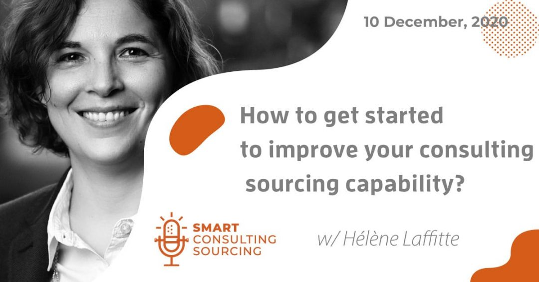 Podcast | How to get started to improve your consulting sourcing capability?