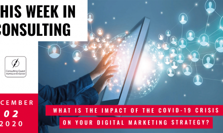 This Week In Consulting: What is the impact of the covid-19 crisis on your digital marketing strategy?