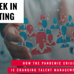 This Week In Consulting: How the pandemic crisis is changing talent management forever?