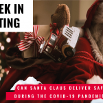 This Week In Consulting: Can Santa Claus deliver safely gifts during the Covid-19 pandemic?