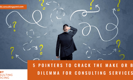 5 pointers to crack the make or buy dilemma for consulting services