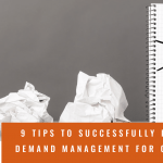 9 tips to successfully implement demand management for consulting