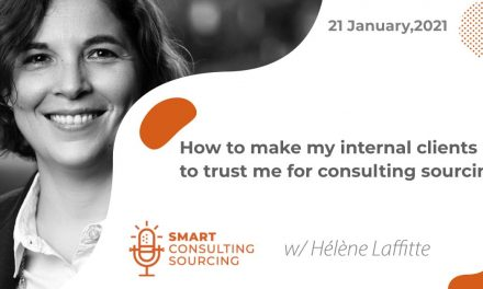 Podcast | How to make my internal clients trust me for Consulting Sourcing?