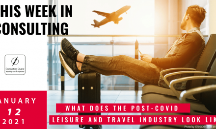 This Week In Consulting: What does the post-covid leisure and travel industry look like?