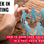 This Week In Consulting: How to grow your social capital in a post-covid world?