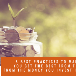 8 best practices to make sure you get the best from the money you invest in consulting