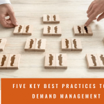 Five key best practices to leverage demand management right