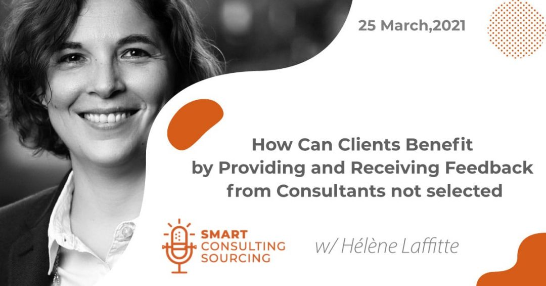 Podcast | How Can Clients Benefit by Providing and Receiving Feedback from Consultants not selected