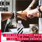 This Week In Consulting: How can nonprofit organizations sail through uncertainty?