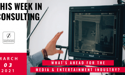 This Week In Consulting: What's ahead for the Media & Entertainment Industry?