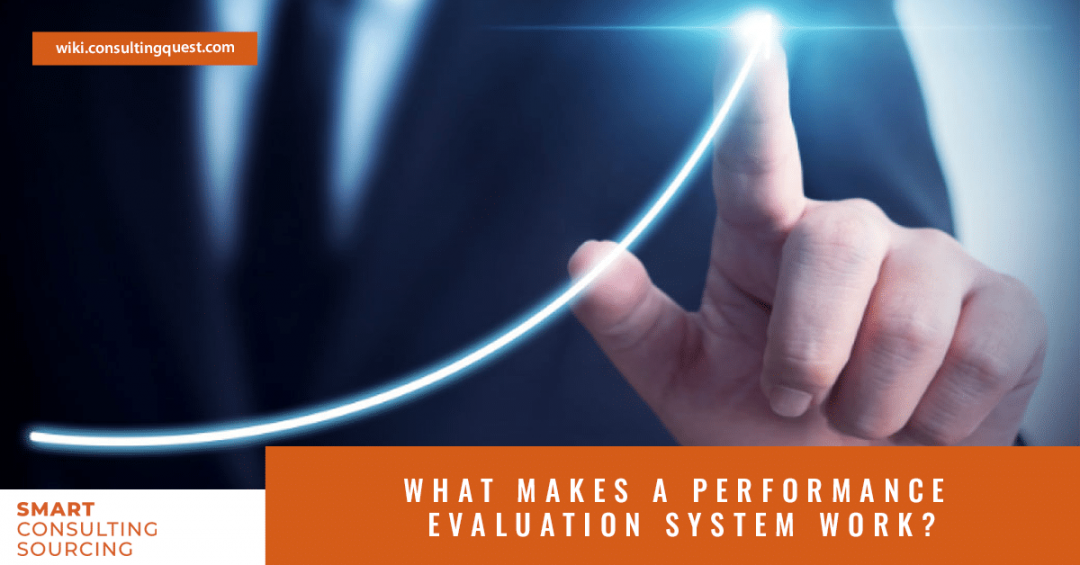 What makes a performance evaluation system work?
