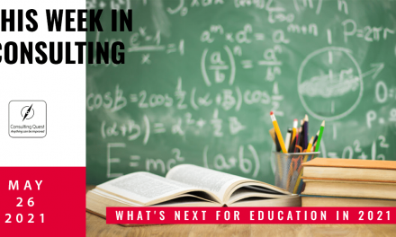 This Week In Consulting: What's next for Education in 2021?