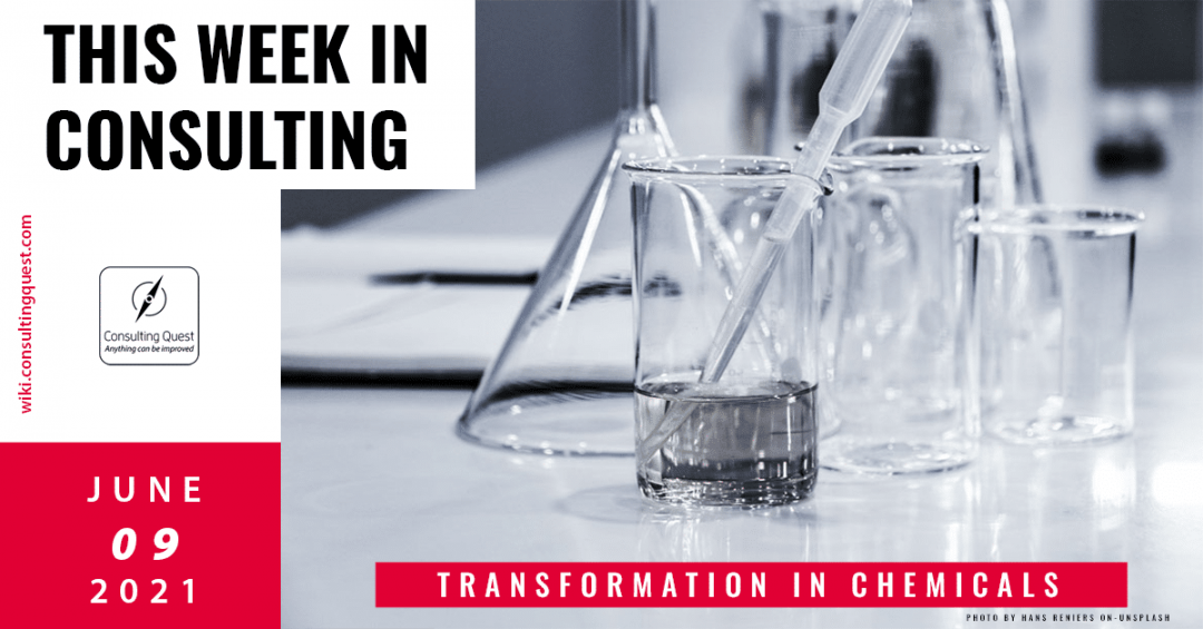 This Week In Consulting: Transformation in Chemicals