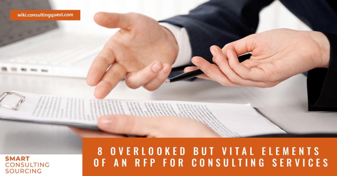 8 overlooked but Vital elements of an RFP for consulting services