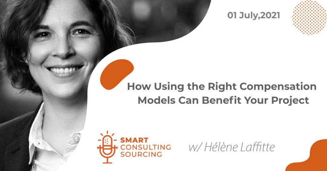 Podcast | How Using the Right Compensation Models Can Benefit Your Project