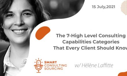 Podcast | The 7-High Level Consulting Capabilities Categories That Every Client Should Know