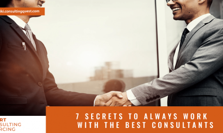 7 secrets to always work with the best consultants