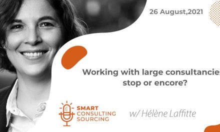 Podcast | Working with large consultancies: stop or encore