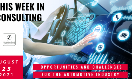 This Week In Consulting: Opportunities and Challenges for the automotive industry