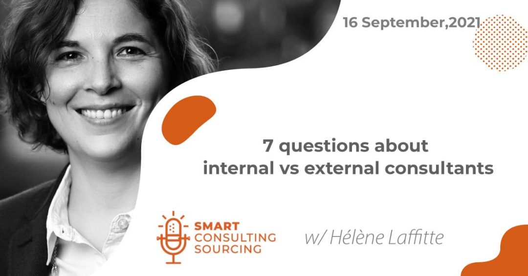 Podcast | 7 questions about internal vs external consultants